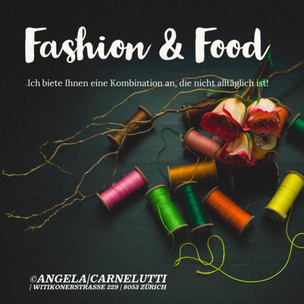 Fashion and food Angela Carnelutti Zurich